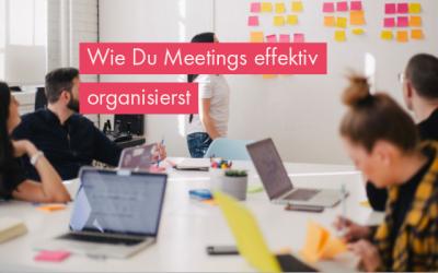 Meetings effektiv organisieren