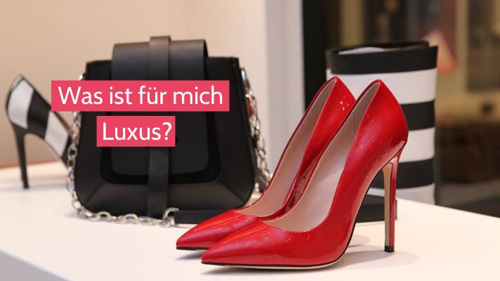 Eine Frage am Tag: Was ist für mich Luxus?