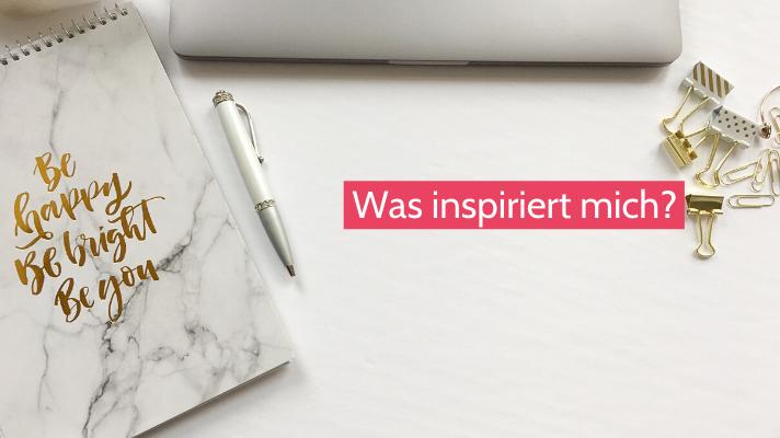 Eine Frage am Tag: Was inspiriert mich?