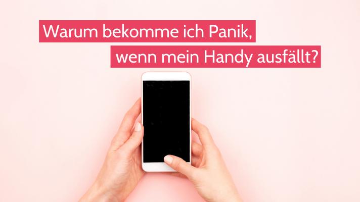 Eine Frage am Tag: Warum bekomme ich Panik, wenn mein Handy ausfällt?