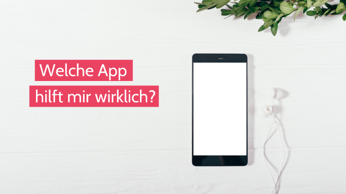 Eine Frage am Tag: Welche App hilft mir wirklich?