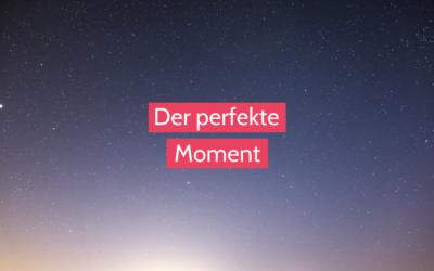Wie ein Moment dein ganzes Leben verändern kann